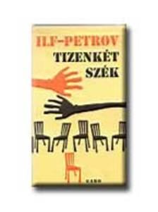 Ilf - Petrov - Tizenk�t sz�k