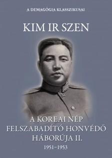 Szen, Kim Ir - A koreai n�p felszabad�t� honv�d� h�bor�ja II. k�tet [eK�nyv: epub, mobi]