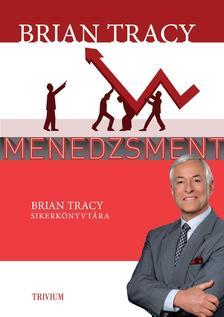 Brian Tracy - Menedzsment
