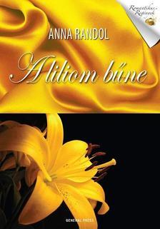 Anna Randol - A liliom b�ne