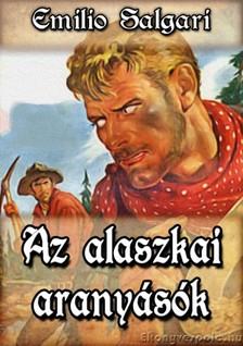 Emilio Salgari - Az alaszkai arany�s�k [eK�nyv: epub, mobi]