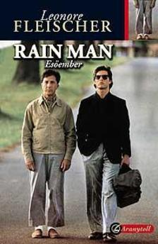 FLEISCHER, LEONORE - Rain man - Esőember - KEMÉNY BORÍTÓS