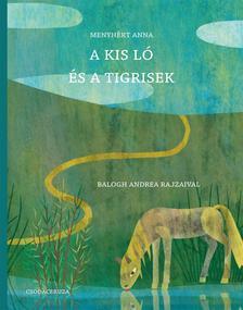 Menyh�rt Anna - A kis l� �s a tigrisek