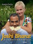 BHARAT, JOSHI - SZABÓ CSILLA - Joshi Bharat világkonyhája