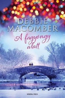 Debbie Macomber - A fagyöngy alatt