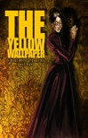 Gilman Charlotte Perkins - The Yellow Wallpaper [eK�nyv: epub,  mobi]