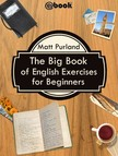 Purland Matt - The Big Book of English Exercises for Beginners [eKönyv: epub,  mobi]