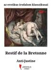 Restif de la Bretonne - Anti-Justine [eK�nyv: epub, mobi]