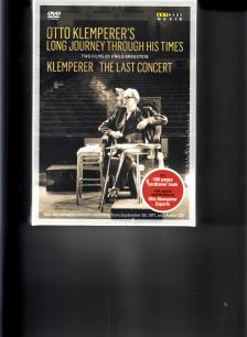 - OTTO KLEMPERER'S LONG JOURNEY THROUGH HIS TIMES - THE LAST CONCERT2CD+2DVD