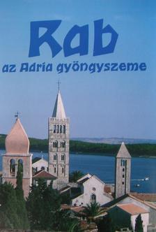 Szigeti Katalin - RAB - AZ ADRIA GYÖNGYSZEME