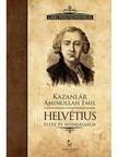Kazanlár Áminollah Emil - Helvétius élete és munkássága [eKönyv: epub,  mobi]