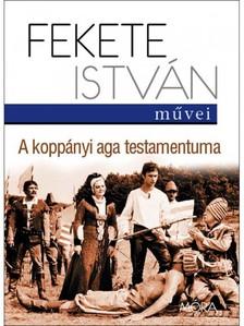 Fekete Istv�n - A kopp�nyi aga testamentuma [eK�nyv: epub, mobi]