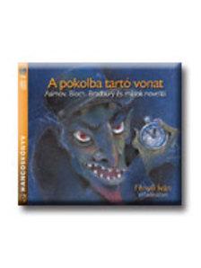 Feny� Iv�n - A POKOLBA TART� VONAT - 2 CD -