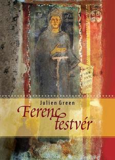 Green, Julien - FERENC TESTVÉR