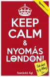 Szaniszl� �gi - Keep Calm & Nyom�s London