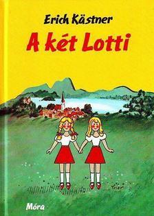 Erich Kastner - A K�T LOTTI (�J)