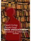 Csepeli Gy�rgy - Prazs�k Gerg� - �r�k visszat�r�s? T�rsadalom az inform�ci�s korban [eK�nyv: epub,  mobi]