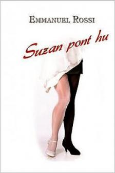 ROSSI, EMMANUEL - Suzan pont hu