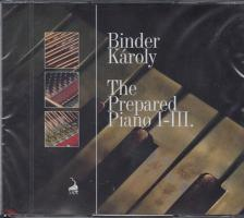 - THE PREPARED PIANO I-III. 2CD - BINDER KÁROLY