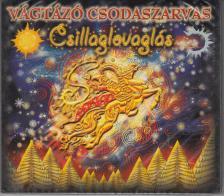 Vágtázó Csodaszarvas - CSILLAGLOVAGLÁS CD