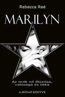 Rebecca Re� - Marilyn [eK�nyv: pdf, epub, mobi]