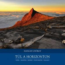 Hangay Gy�rgy - T�l a horizonton
