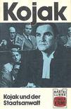 YOUNG, MALCOLM, ROBERT - MCGIVERN P,, WILLIAM - Kojak Und Der Staatsanwalt [antikvár]