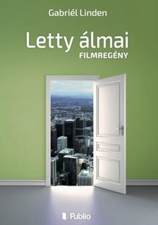 Linden Gabriél - Letty álmai [eKönyv: epub, mobi]