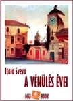 Svevo Italo - A vénülés évei [eKönyv: epub,  mobi]