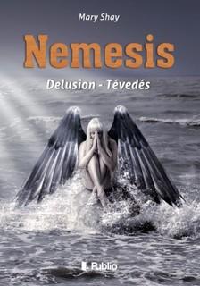 Shay Mary - Nemesis - Delusion - Tévedés [eKönyv: epub, mobi]