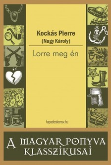 KOCKÁS PIERRE (NAGY KÁROLY) - Lorre meg én [eKönyv: epub, mobi]