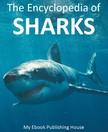 House My Ebook Publishing - The Encyclopedia of Sharks [eK�nyv: epub,  mobi]