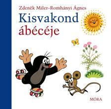 MILER, ZDENEK - ROMH�NYI �GNES - Kisvakond �b�c�je - lapoz�