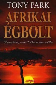 Tony Park - Afrikai �gbolt