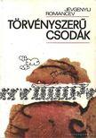 Romancev, Jevgenyij - T�rv�nyszer� csod�k [antikv�r]