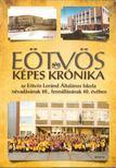 MIkl�s Magda (szerk.) - E�tv�s K�pes Kr�nika 2012/2013 [antikv�r]