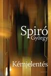 Spir� Gy�rgy - K�mjelent�s [eK�nyv: pdf,  epub,  mobi]
