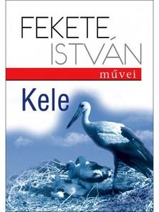 Fekete István - Kele [eKönyv: epub, mobi]