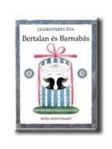 JANIKOVSZKY �VA - Bertalan �s Barnab�s