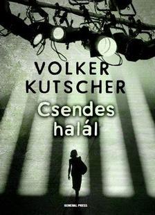 Volker Kutscher - Csendes halál