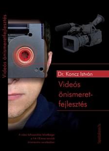Dr. Koncz Istv�n - Vide�s �nismeretfejleszt�s [eK�nyv: epub, mobi]