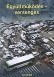 RAB VIR�G-DE�K ANITA (SZERK.) - Egy�ttm�k�d�s - verseng�s