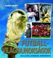 Chris Hunt - FUTBALL-VIL�GBAJNOKS�GOK