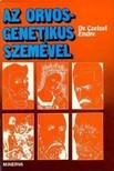 Czeizel Endre - Az orvos-genetikus szemével [eKönyv: epub,  mobi]