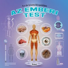 - Az én kisenciklopédiám - Az emberi test [eKönyv: pdf]