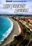House My Ebook Publishing - The French Riviera [eKönyv: epub,  mobi]
