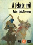 ROBERT LOUIS STEVENSON - A fekete ny�l [eK�nyv: epub, mobi]