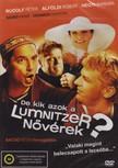 Bacs� P�ter - DE KIK AZOK A LUMNITZER N�V�REK? [DVD]
