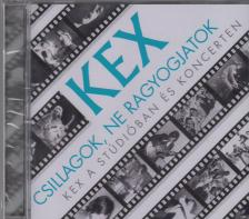 - CSILLAGOK,NE RAGYOGJATOK CD KEX