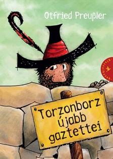 Otfried Preussler - Torzonborz újabb gaztettei [eKönyv: epub, mobi]